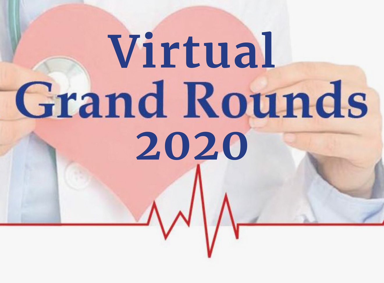 Virtual Grand Rounds 2020